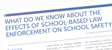 New Report on School-Based Law Enforcement and School Safety