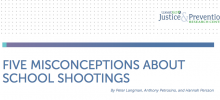 New Brief: Common Misconceptions About School Shootings